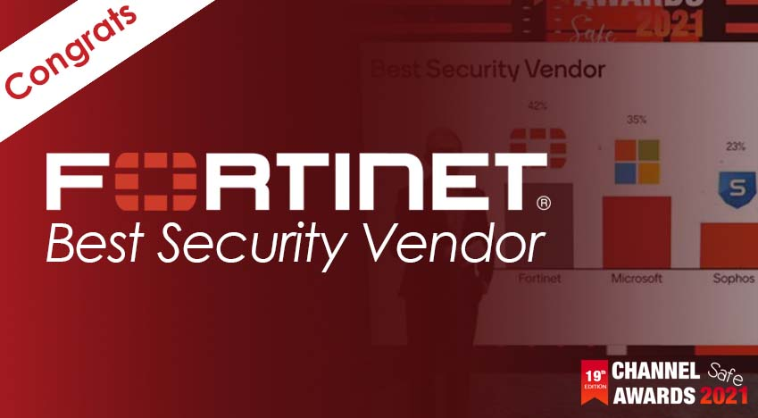 Fortinet second year in a row Best Security Vendor at the Channel Awards 2021