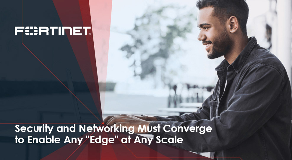 "Security and Networking Must Converge to Enable Any ""Edge"" at Any Scale"